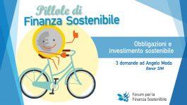 Pillole di finanza sostenibile <br> Obbligazioni e investimento sostenibile