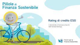 Pillole di finanza sostenibile <br> Rating di credito ESG