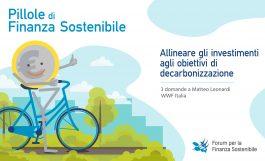 Pillole di finanza sostenibile <br>Allineare gli investimenti agli obiettivi di decarbonizzazione