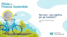Pillole di finanza sostenibile<br>Net-zero: cosa significa per gli investitori?